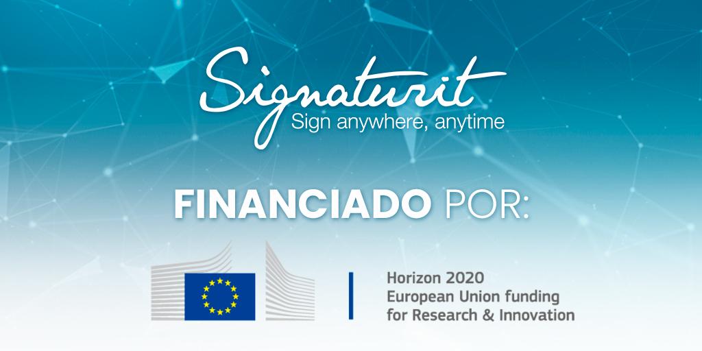 Qué significa para Signaturit haber recibido el Horizon2020 de la Unión Europea