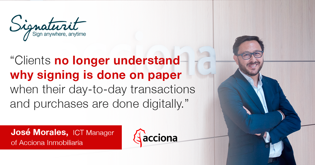 Interview with José Morales, ICT Manager of Acciona Inmobiliaria