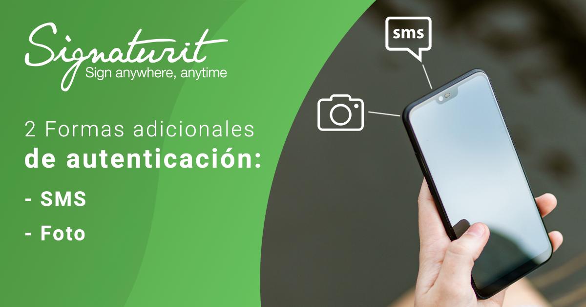 La autenticación adicional del firmante mediante SMS o imagen