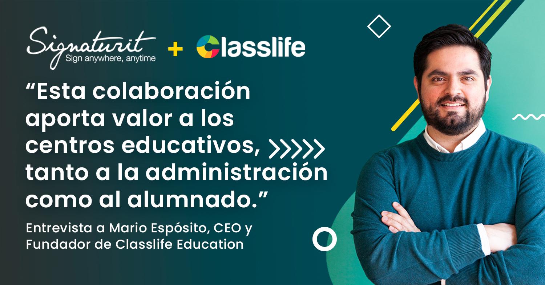 Entrevista a Classlife por su acuerdo de colaboración con Signaturit