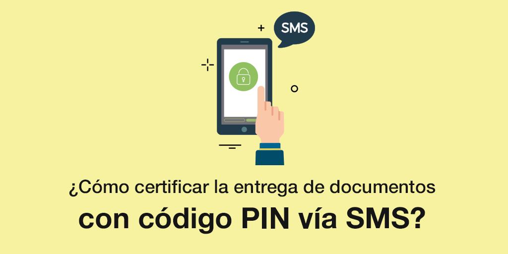 B-ES-Certifica la entrega de tus documentos con el uso del email y código PIN vía SMS.png