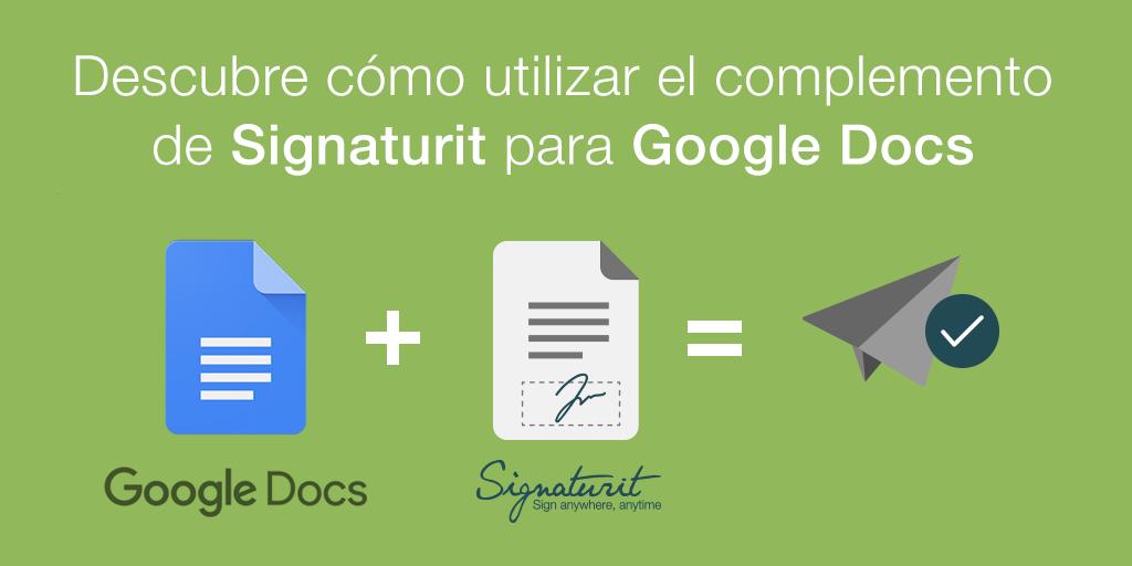 Google_Docs_Signaturit_para_enviar_documentos a_firmar
