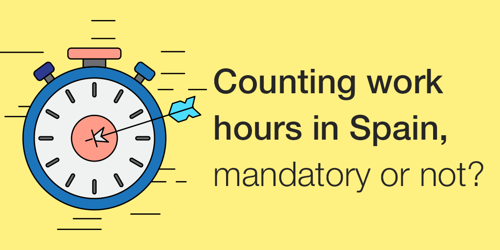 B-EN-If your company is located in Spain, is it mandatory to control your employees' work hours.png