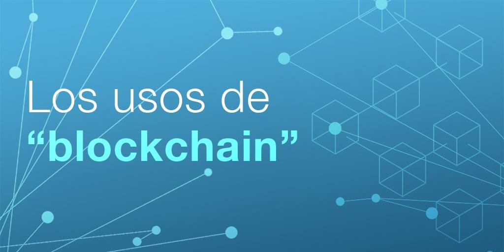 Blockchain_para_qué_sirve