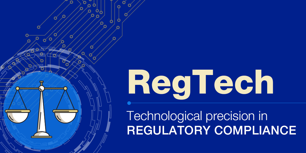 EN_B_RegTech_technology to meet legal and regulatory compliance.png