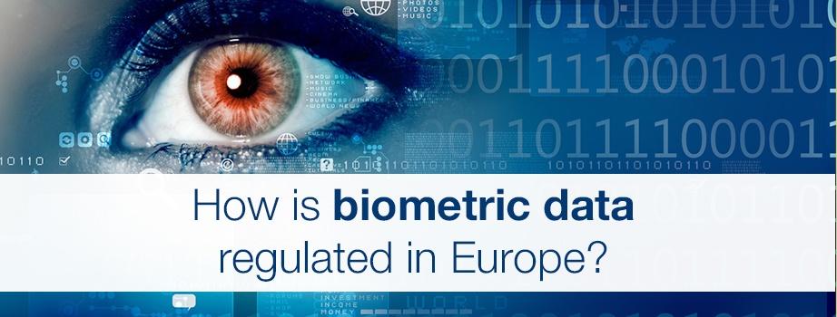 EN_How_is_biometric_data_regulated_in_Europe.jpg