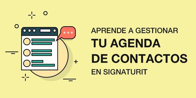 ES_B_Aprende a gestionar tu agenda de contactos en Signaturit.png