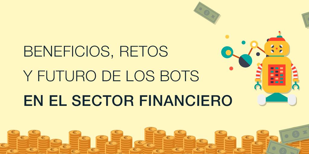 ES_B_El uso de los bots en el sector financiero ventajas y retos.png