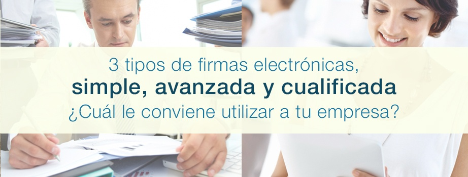 Firma electrónica simple, avanzada o cualificada.jpg