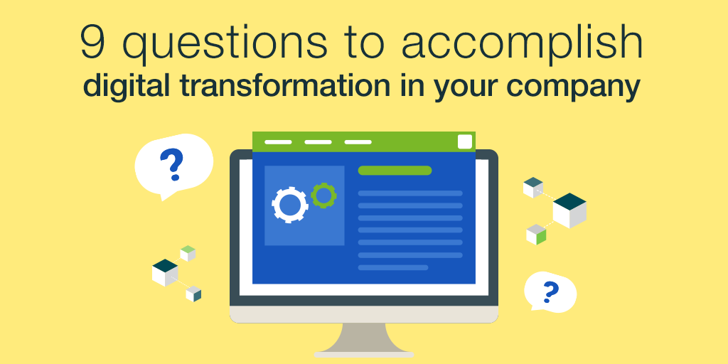 How to make a digital transformation to improve your company