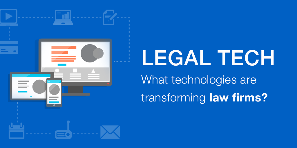 LegalTech solutions or how technology is also changing the legal sector.png