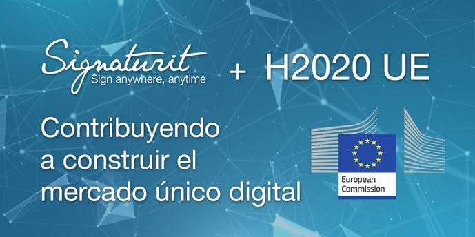 Signaturit & Programa H2020: ¿Qué productos estamos desarrollando?