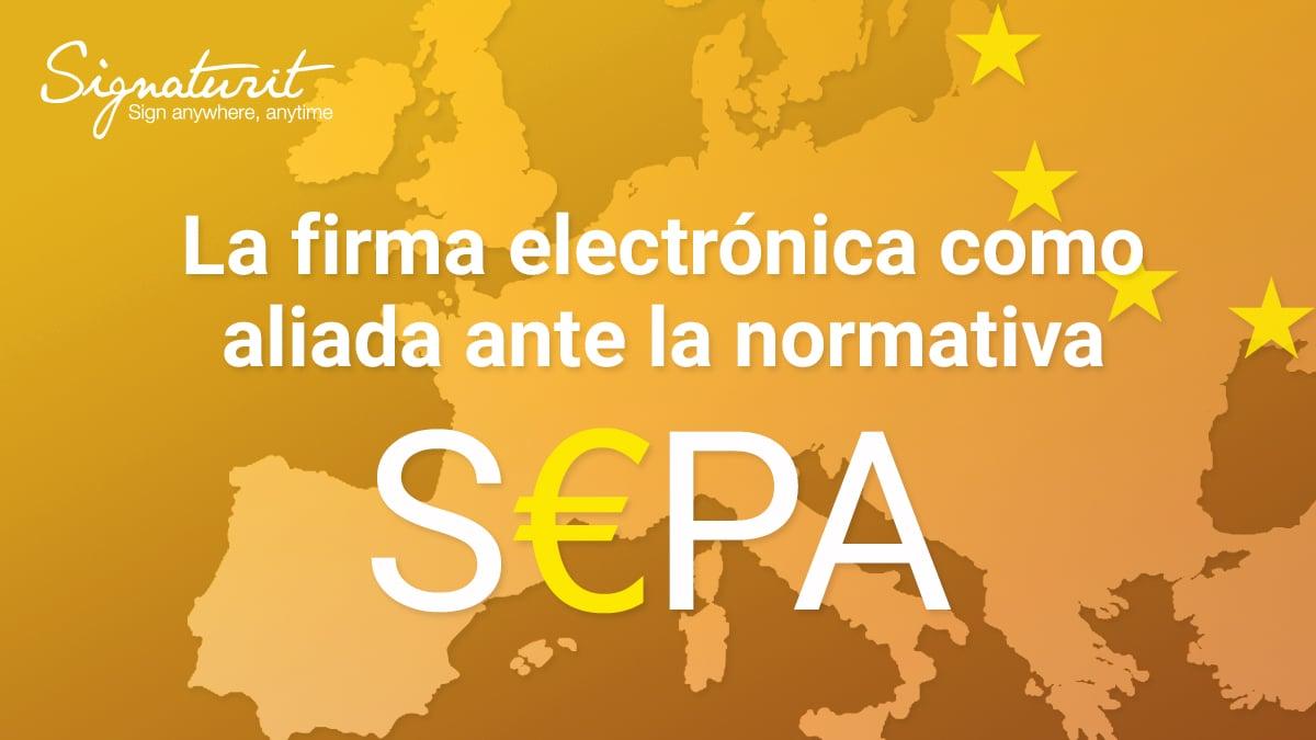 El mandato SEPA a validez de los mandatos electrónicos