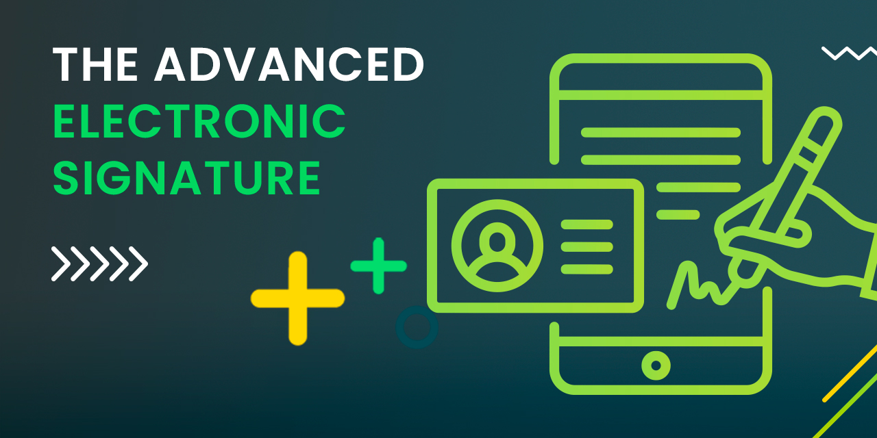 What is the advanced electronic signature?