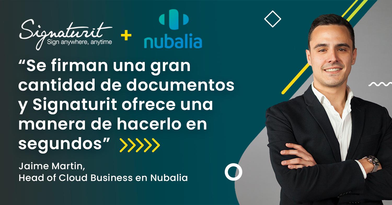 Como Nubalia ayuda a sus clientes a mejorar su productividad y competitividad con la firma electrónica