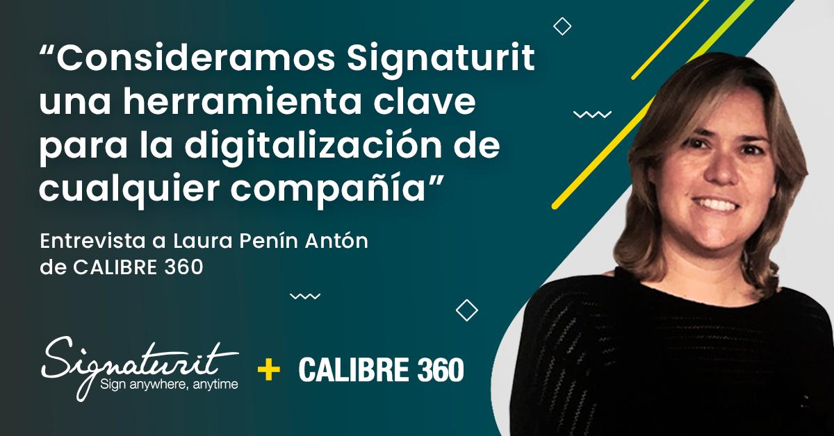 Entrevista a CALIBRE 360 por su acuerdo de colaboración con Signaturit