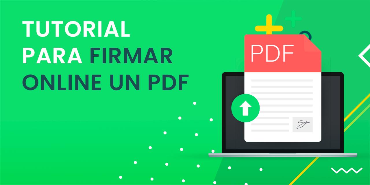¿Cómo firmar un PDF?