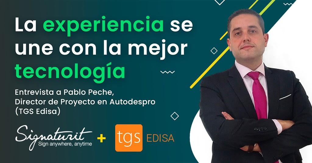 Entrevista a TGS Edisa por su acuerdo de colaboración con Signaturit